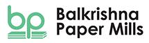 BALKRISHNA PAPER MILLS LTD.
